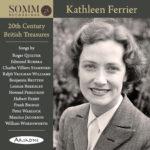 Kathleen Ferrier: 20th Century British Treasures