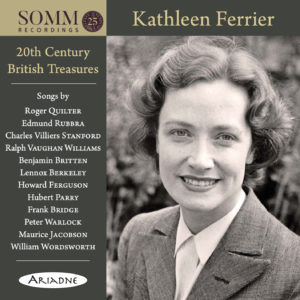 Kathleen Ferrier: 20th Century British Treasures